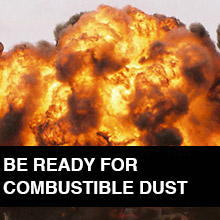 Be Ready for Combustible Dust